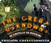 The Great Unknown: El Castillo de Houdini Edición Coleccionista